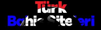 Türk Bahis Siteleri – Türk Bahis Firmaları, Bahis Şirketleri